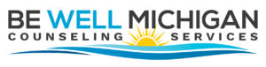 Be Well Michigan Counseling Services